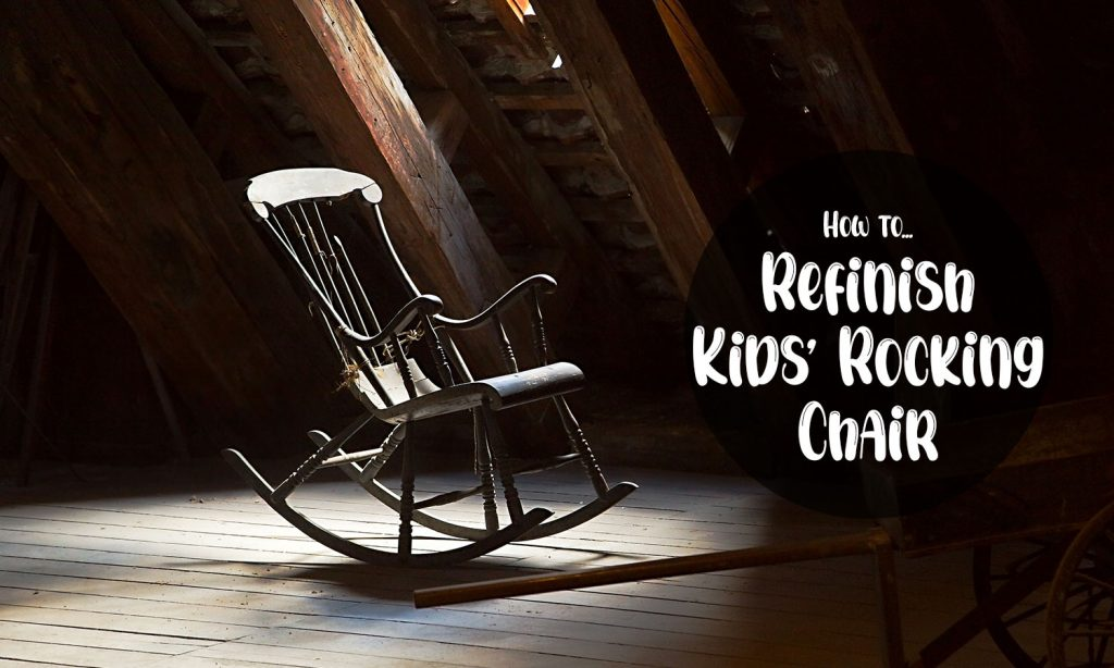how-to-refinish-kids-rocking-chairs